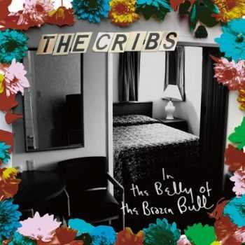 The Cribs - In the Belly of the Brazen Bull (Japanese Edition) (2012)