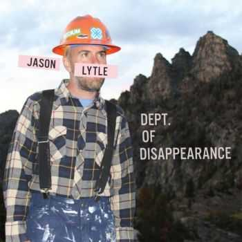 Jason Lytle - Dept. of Disapperance (2012)
