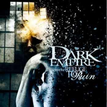 Dark Empire - From Refuge To Ruin (2012)