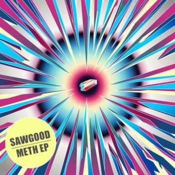 Sawgood - Meth (2012)