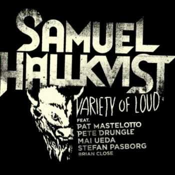 Samuel Hallkvist - Variety of Loud (2012)