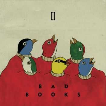 Bad Books - II (2012)