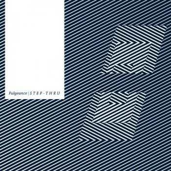Fulgeance - Step-Thru (2012)