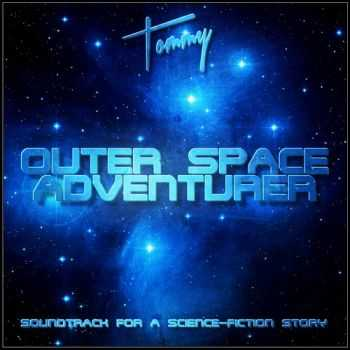 Tommy - Outer Space Adventurer (2012)