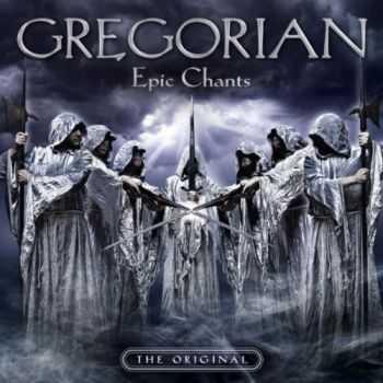 Gregorian - Epic Chants (2012)