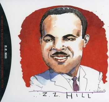 Z.Z. Hill – The Complete Hill Records Collection / United Artists Recordings, 1972-1975
