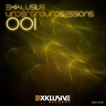 VA - Exklusive Underground Sessions 001 (2012)