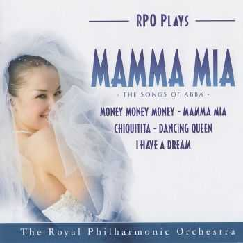 The Royal Philharmonic Orchestra - Mamma Mia: The Songs of Abba (2008)