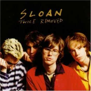 Sloan � Twice Removed [Deluxe Edition] (2012)