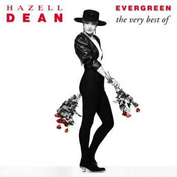 Hazell Dean - Evergreen (The Very Best Of) (2012)