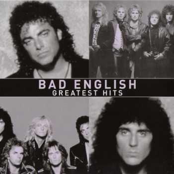 Bad English - Greatest Hits (2003)