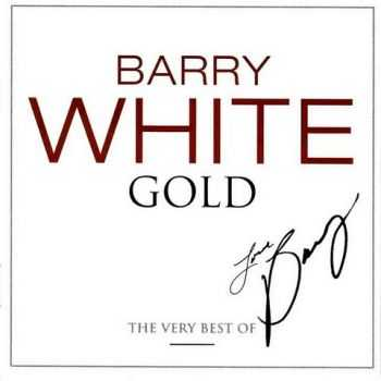 Barry White - Gold: The Very Best Of (2008)