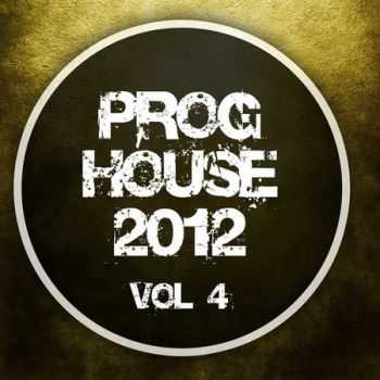 Proghouse 2012 Vol.4 (2012)