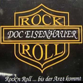 Doc Eisenhauer - Rock'n Roll...Bis Der Arzt Kommt 1996 (Lossless+MP3)
