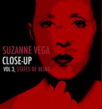 Suzanne Vega - Close-Up Vol. 3, States Of Being (2011) HQ
