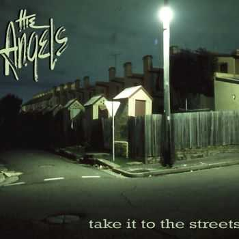 The Angels - Take It To The Streets 2012 (Limited Edition 2CD)