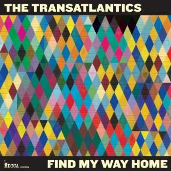 The Transatlantics - Find My Way Home (2012)