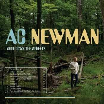 A.C. Newman - Shut Down the Streets (iTunes Version) (2012)