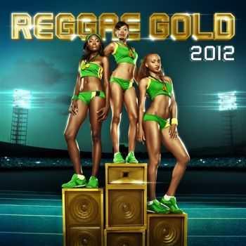 VA - Reggae Gold 2012 (2012)