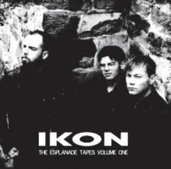 Ikon – The Esplanade Tapes Vol. 1-2 [Limited Edition] (2012)