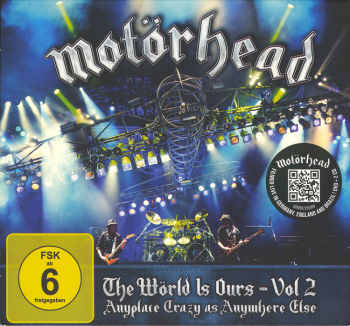 Motorhead - The World Is Ours Vol. 2: Anyplace Crazy as Anywhere Else (2012) WavPack