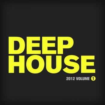 Deep House 2012 Vol 1 (2012)