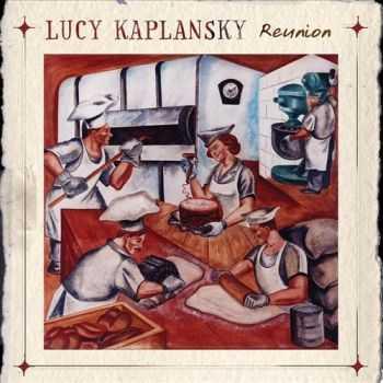 Lucy Kaplansky - Reunion (2012)