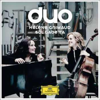Helene Grimaud & Sol Gabetta - Duo (2012)