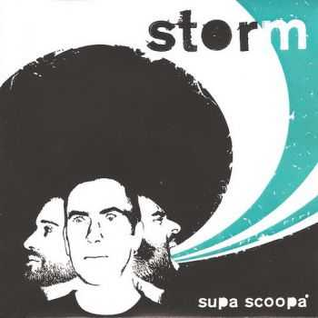 Supa Scoopa - Storm 2009