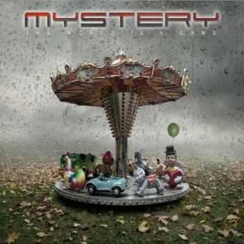 Mystery - The World Is A Game (2012)