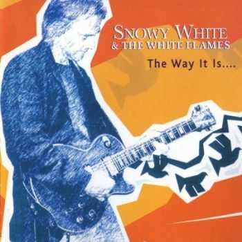 Snowy White & The White Flames - The Way It Is (2004)
