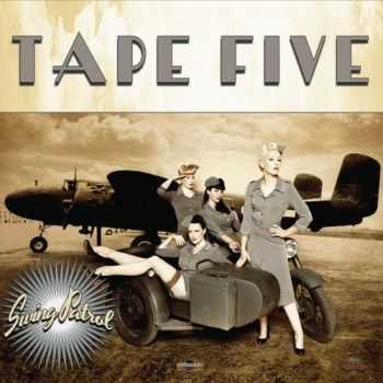 Tape Five - Swing Patrol (2012)