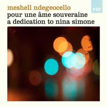 Meshell Ndegeocello - Pour Une Ame Souveraine - A Dedication to Nina Simone (2012)