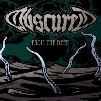 Obscured - From The Deep (EP) (2012)