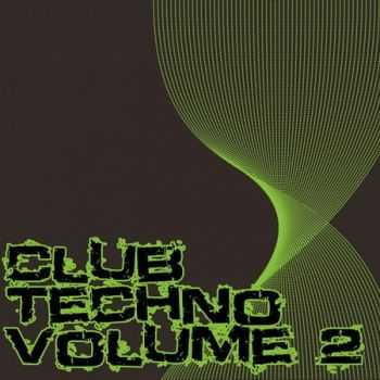 Club Techno Volume 2 (2012)