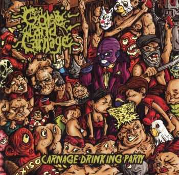 Gore And Carnage - Carnage Drinking Party (2012)
