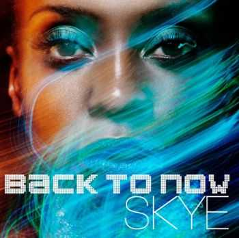 Skye - Back To Now (2012)