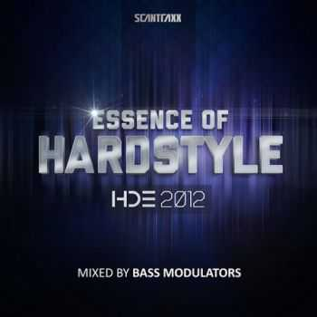 Essence Of Hardstyle HDE 2012 (Mixed By Bass Modulators) (2012)