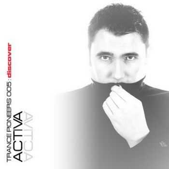 Activa - Trance Pioneers 005 (2012)