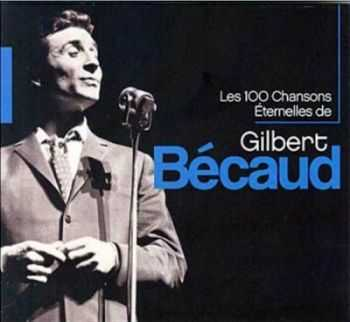 Gilbert Becaud - Les 100 Chansons Eternelles de Gilbert Becaud (2012)