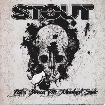 Stout - Tales From The Markedside [EP] (2012)