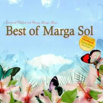Marga Sol - Best Of Marga Sol (Emotional Chillout & Happy Lounge Music) (2012)