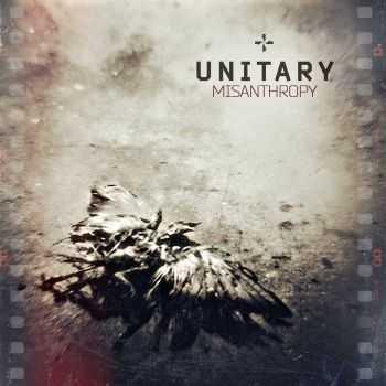 Unitary - Misanthropy (2012)
