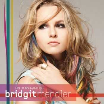 Bridgit Mendler - Hello My Name Is... (2012) + FLAC