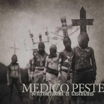 Medico Peste - א: Tremendum Et Fascinatio (2012)