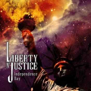Liberty N' Justice - Independence Day 2007