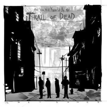 ...And You Will Know Us by the Trail of Dead - Lost Songs (Limited Edition) (2012)