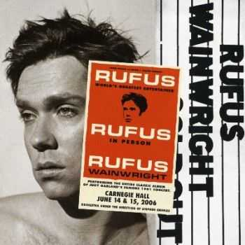 Rufus Wainwright - Rufus Does Judy at Carnegie Hall (2007)