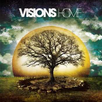 Visions - Home (2011)