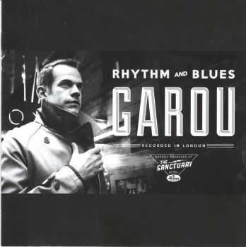 Garou - Rhythm And Blues (2012) WavPack